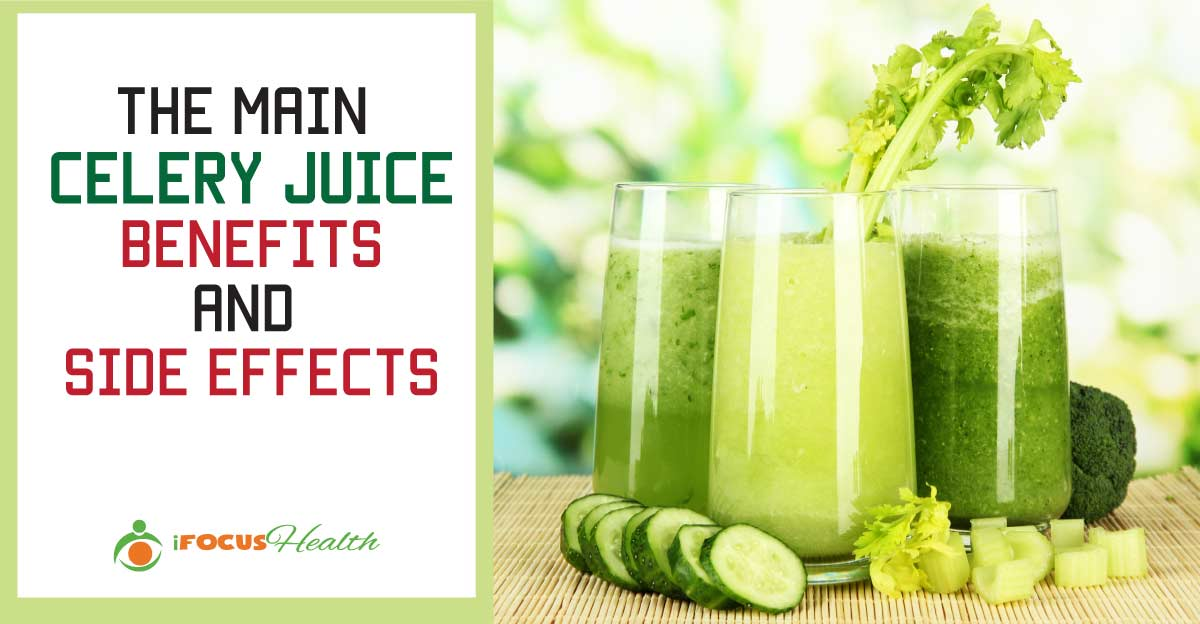 The Main Celery Juice Benefits and Side Effects