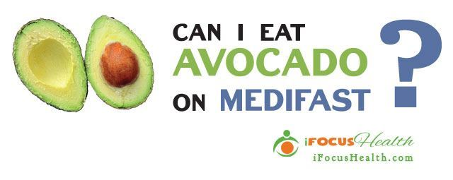 can you eat avocado on medifast