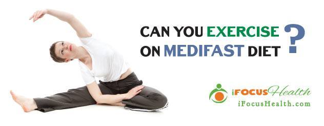 how much exercise on medifast