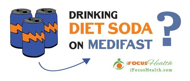 can you drink diet soda on medifast