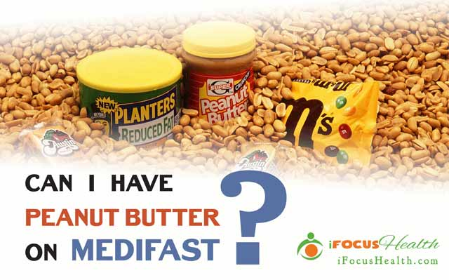 can you have peanut butter on medifast