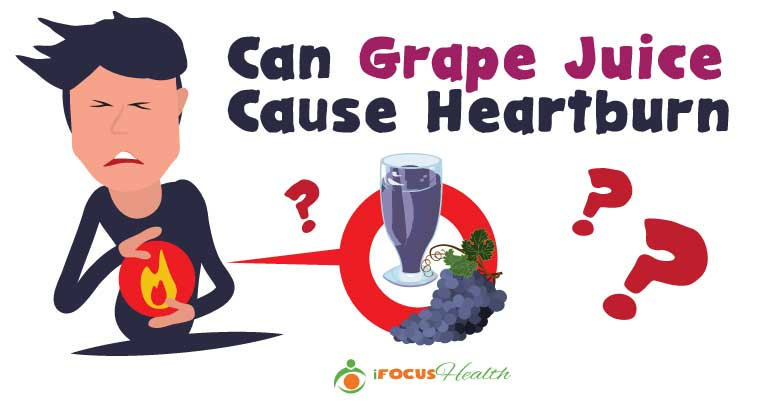 grape juice heartburn