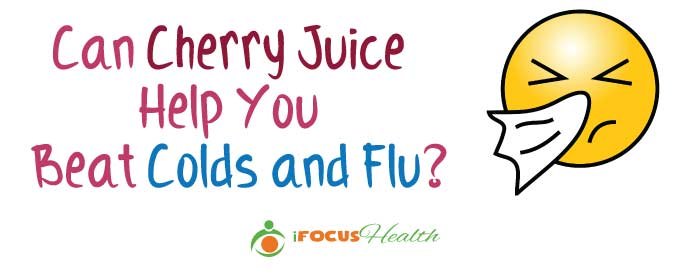 cherry juice for flu and colds