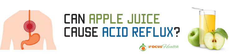 apple juice and acid reflux