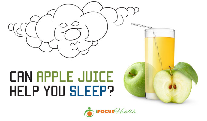 does apple juice help you sleep