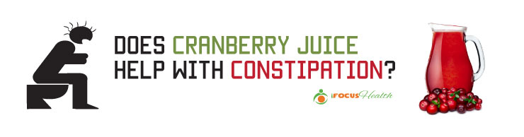 does cranberry juice help with constipation