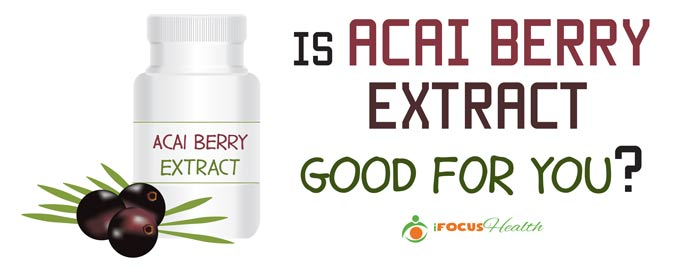acai berry extract benefits
