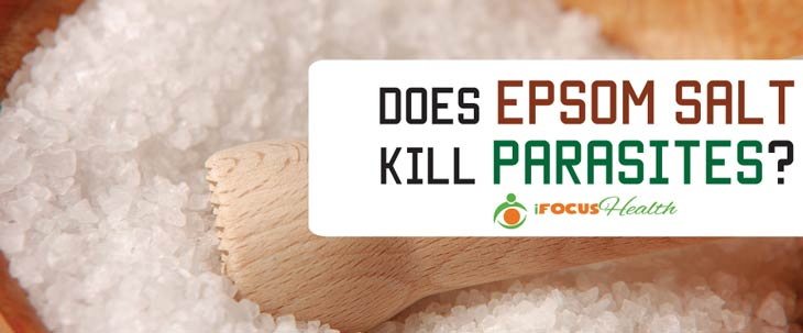 does epsom salt kill parasites