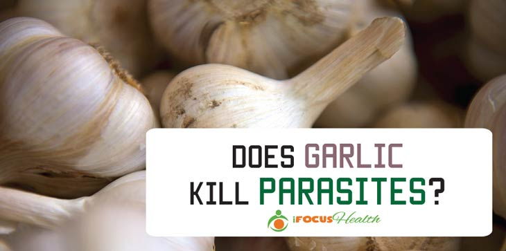 does garlic kill parasites