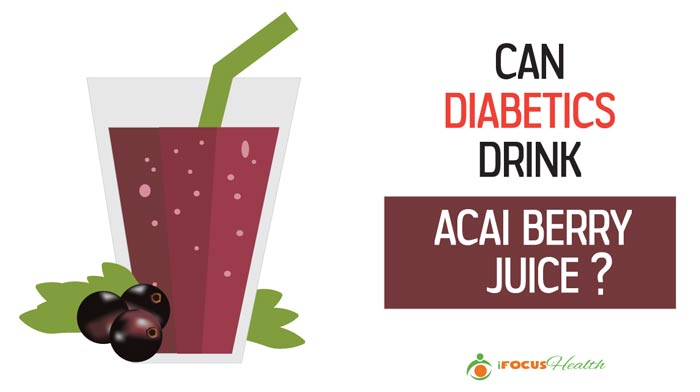 can diabetics drink acai berry juice