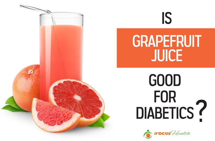 is grapefruit juice good for diabetics