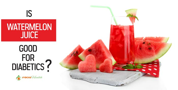 is watermelon juice good for diabetics
