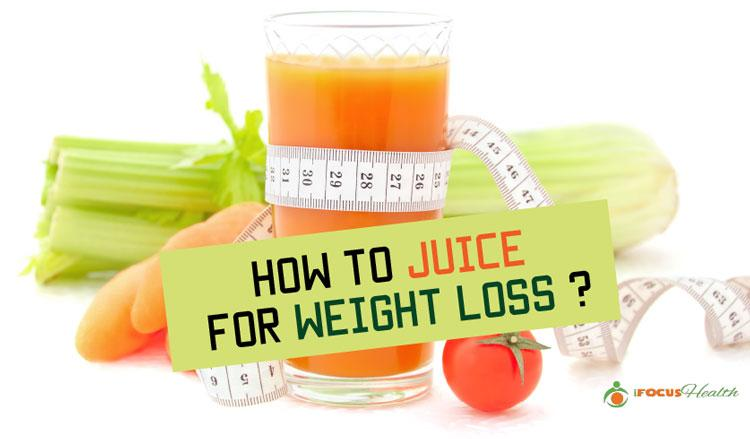 how to juice for weight loss