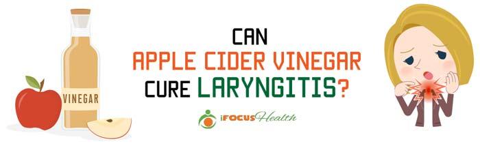 apple cider vinegar for laryngitis
