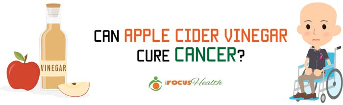 apple cider vinegar cure cancer