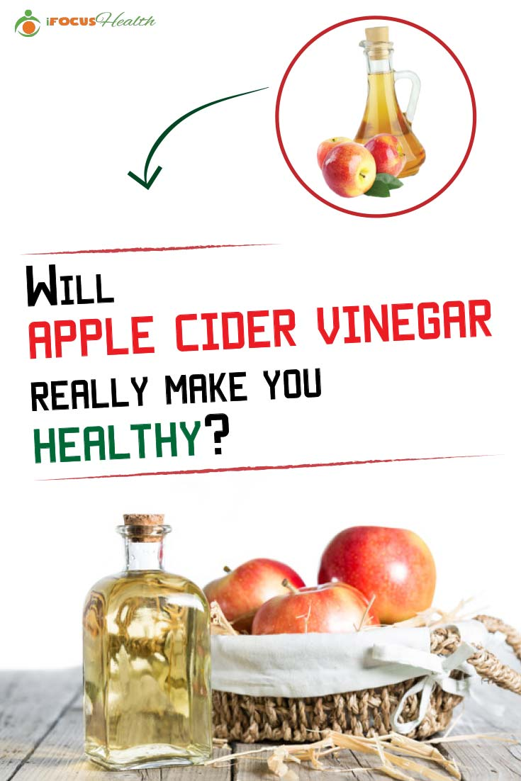 Will Apple Cider Vinegar Really Make You Healthy?