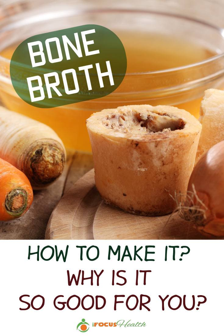 Bone Broth: How to Make It and Why Is It So Good for You?